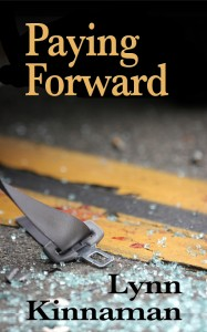 Paying Forward by Lynn Kinnaman