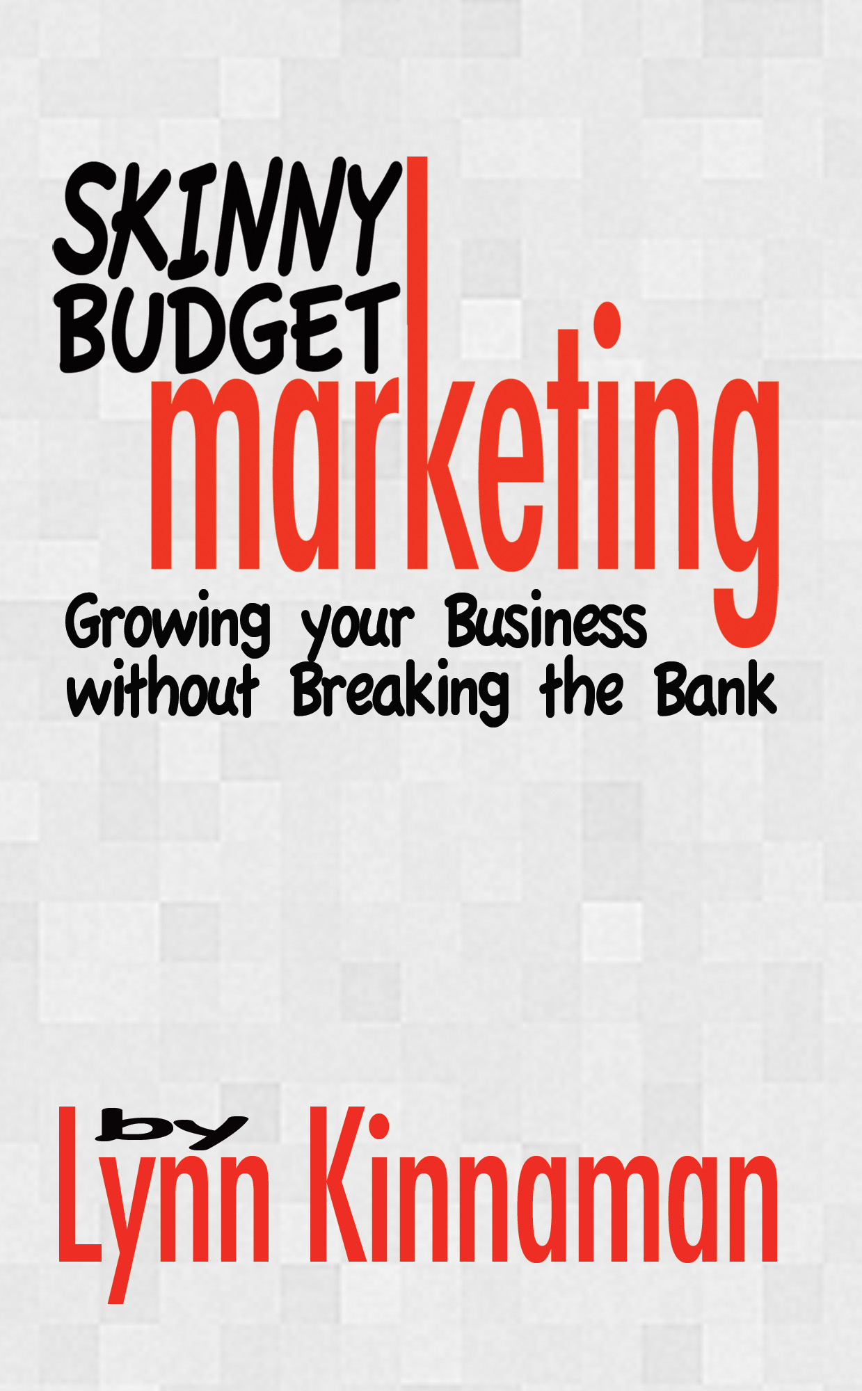 Skinny Budget Marketing
