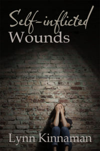 Self Inflicted Wounds by Lynn Kinnaman