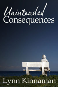 Unintended Consequences by Lynn Kinnaman
